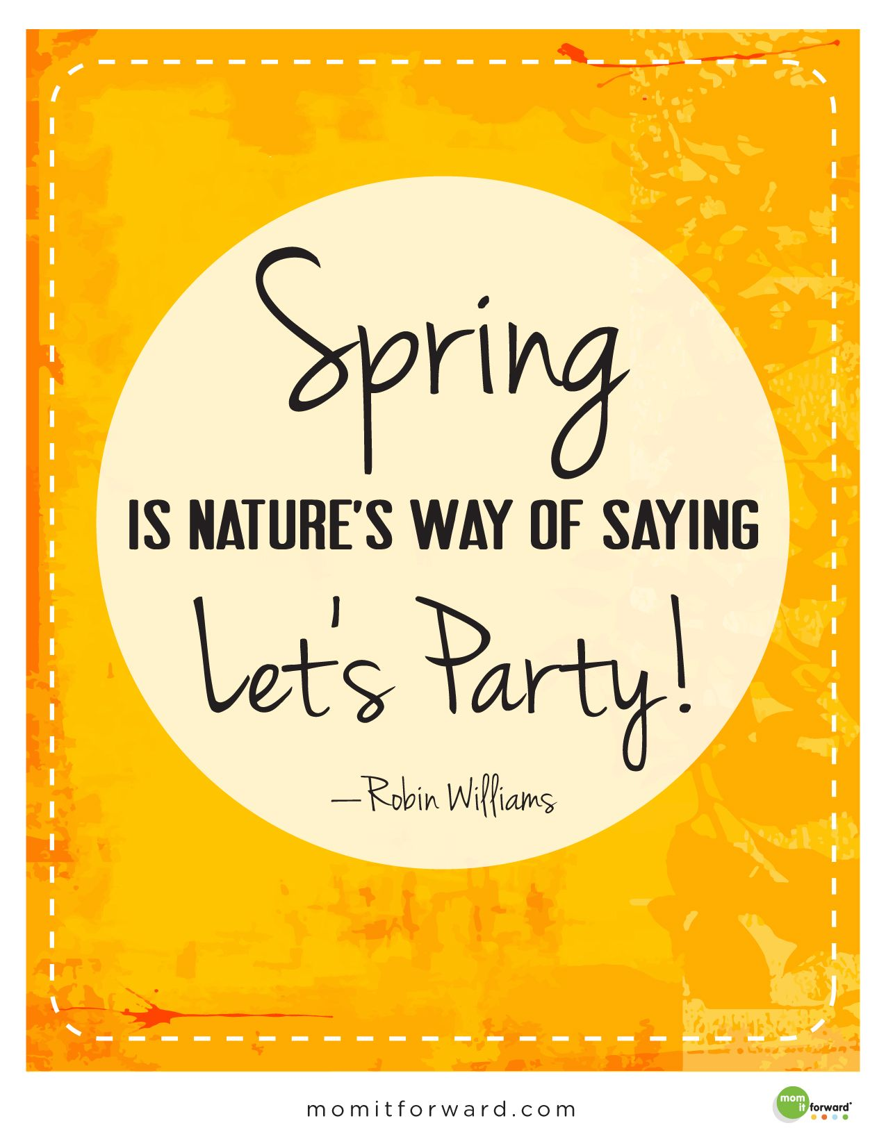 Spring Quote Mom It Forward Spring Quotes Inspirational Quotes About Love 10th Quotes