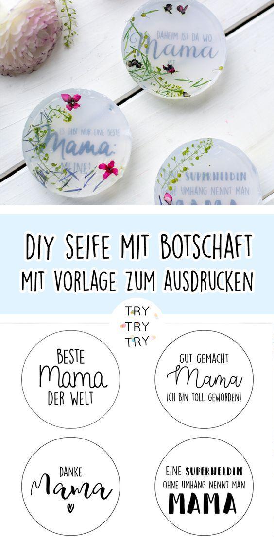 DIY Seife mit Botschaft (für Mama, Papa, Oma, Opa, Bruder, Schwester…)