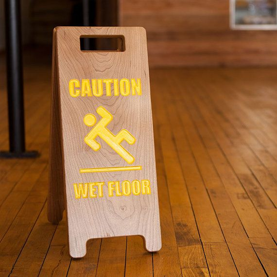 Elegant Upscale Wood Wet Floor Sign For Coffee Shops By 501south Wet Floor Signs Wet Floor Bottle Opener Wall