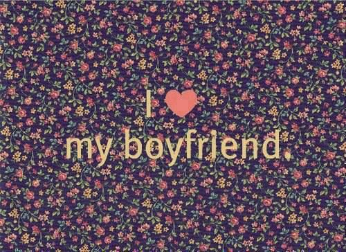 I Love My Boyfriend With All My Heart He Is Perfect Quotes D