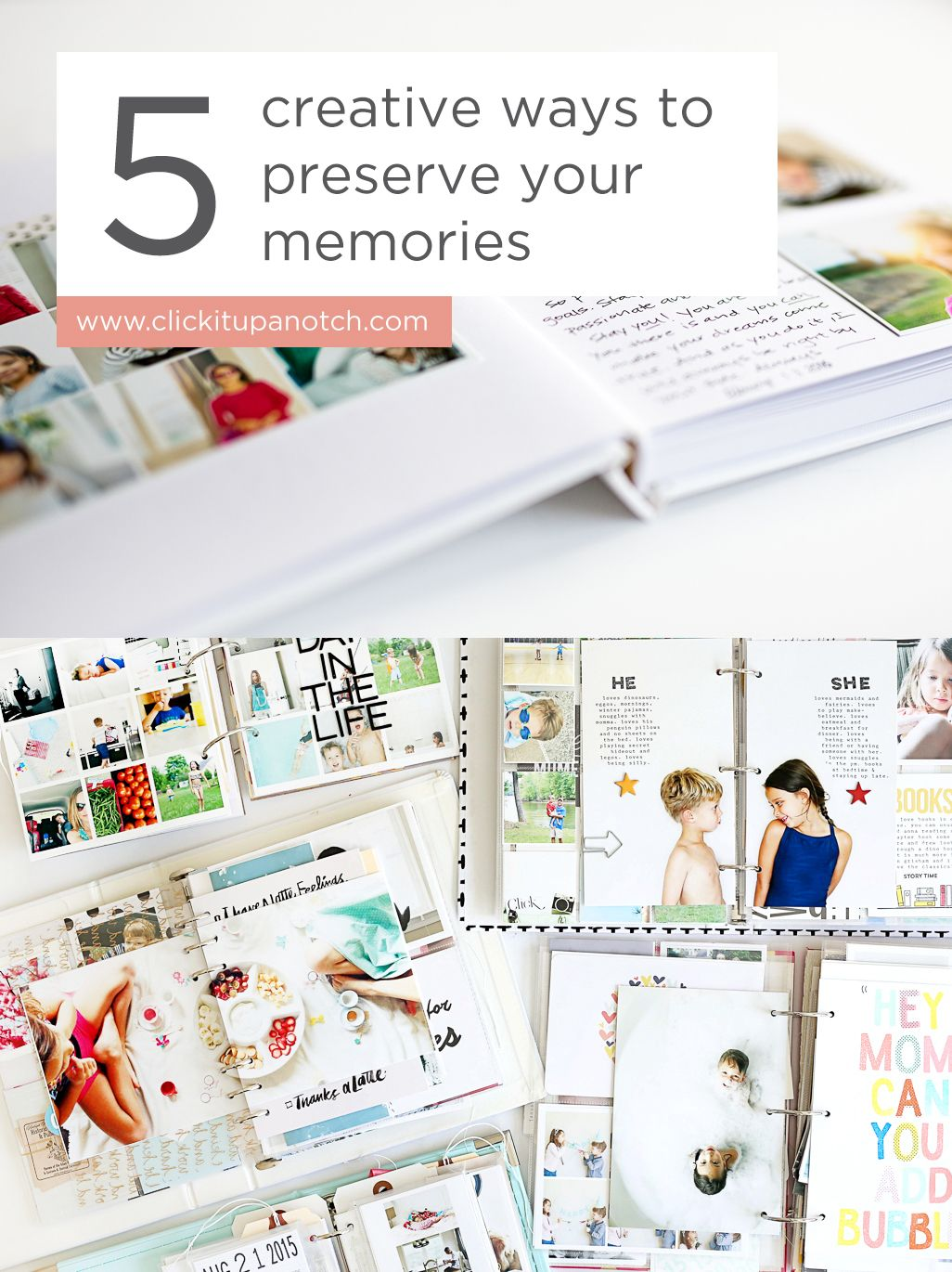 Creative Ways To Preserve Your Memories  Kids Reading Creative