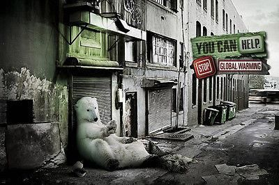 STOP GLOBAL WARMING ANIMAL poster POLAR BEAR in city FUNNY thoughtful 24X36