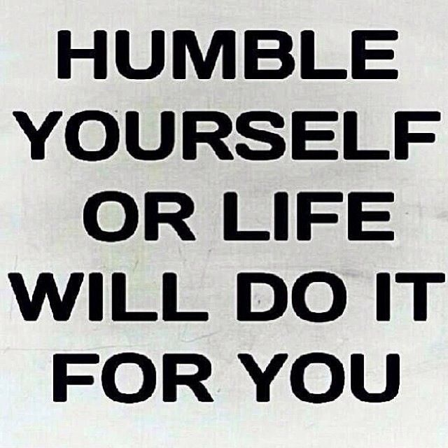 More Than Likely Humble Quotes Words Inspirational Words