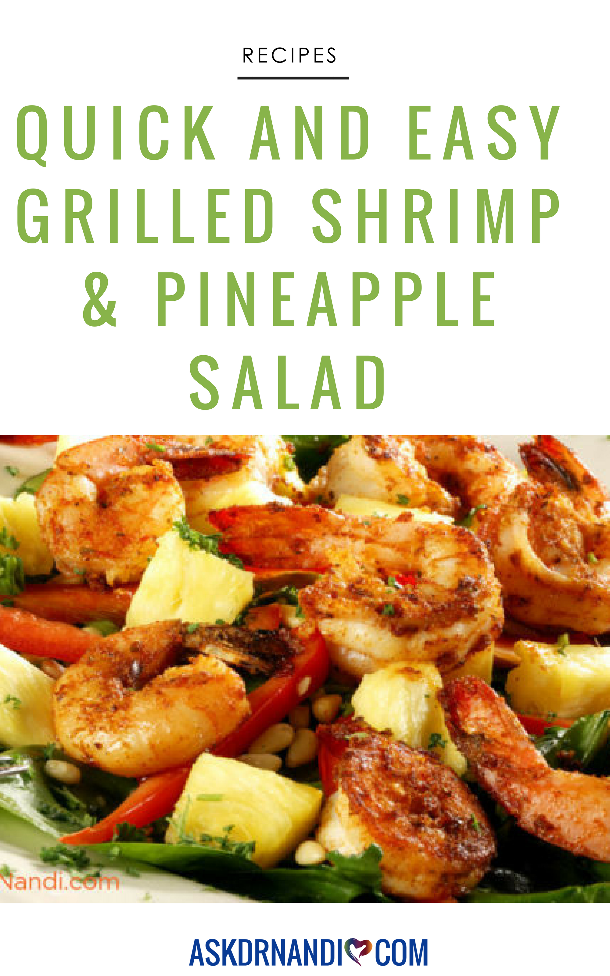 This Pineapple And Shrimp Salad Is Going To Be Your New Go To For Any Bbq Recipe Healthy Food Recipes Clean Eating Organic Recipes Delicious Healthy Recipes