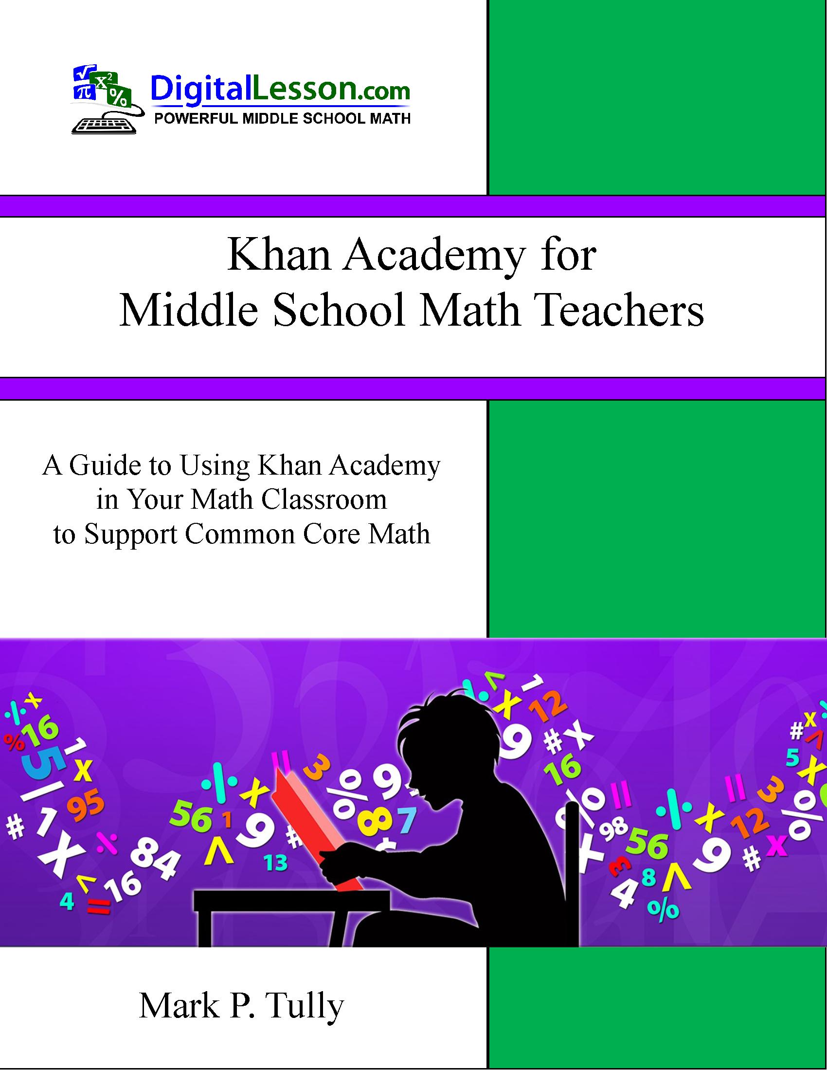 Khan Academy For Middle School Math Teachers Is A Guide To Using Khan Academy Middle School Math Teacher Maths Activities Middle School Free Middle School Math