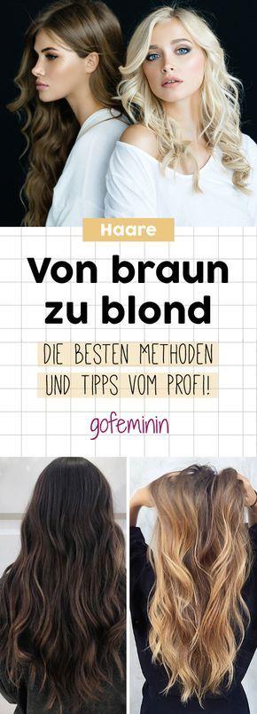 Von Braun Auf Blond Mit Diesen Methoden Und Tipps Klappt S Haare Blond Farben Braun Blonde Haare Frisuren