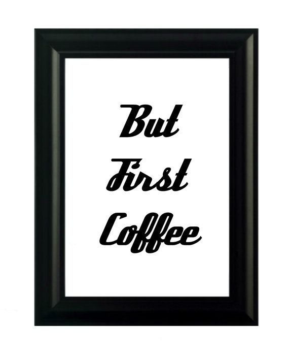 But First Coffee Typography Digital Download by SindyOriginalArt