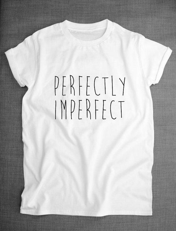 e064ba1363 I'm Perfect In My Imperfections Hipster T-Shirt | Violet's tween ...