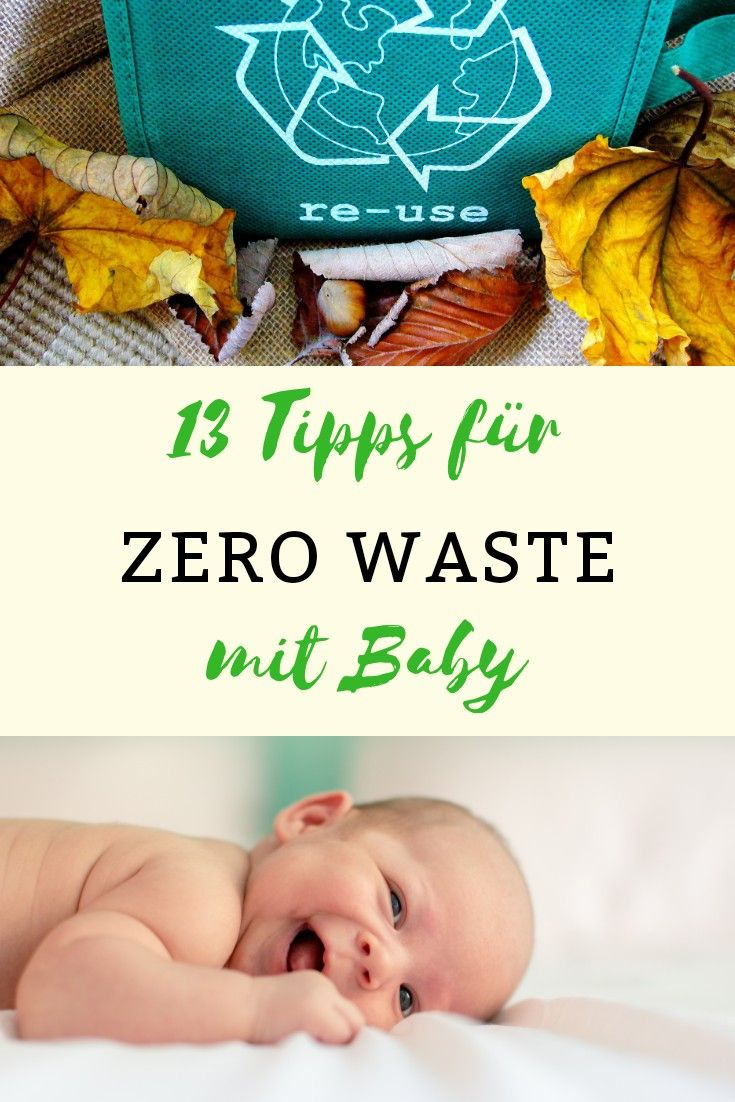 13 Tipps Fur Zero Waste Mit Baby Baby Erziehung Feuchttucher