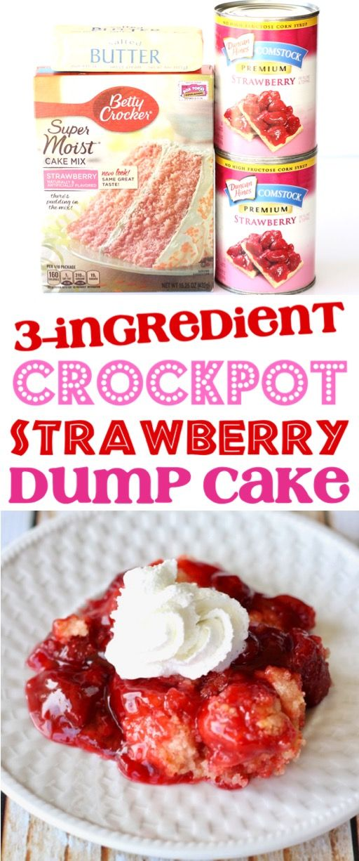 Crockpot Strawberry Dump Cake Recipe This easy crock pot cobbler is the perfect dessert for any weeknight or party Just toss 3 Ingredients in your slow cooker and youre d...