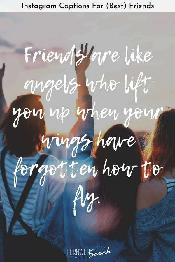 Instagram Captions For Best Friends Funny Cute And Thoughtful Quotes Best Friend Captions Caption For Friends Instagram Captions