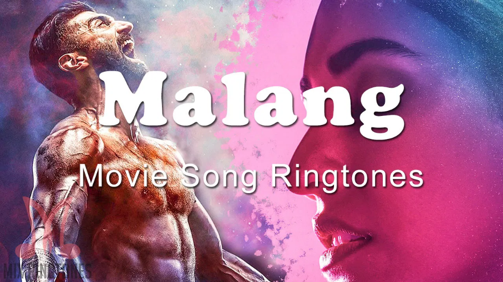Malang 2020 Movie All Mp3 Song Ringtones Free Download For Mobile Phones In 2020 Movie Ringtones Ringtones Ringtone Download