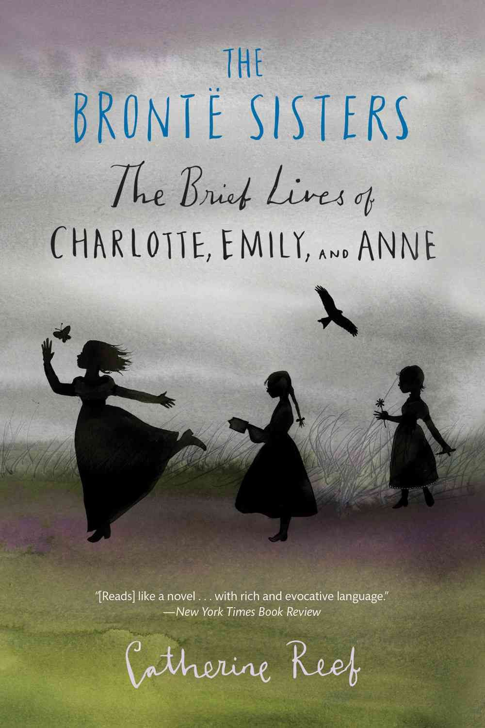 The Bronte Sisters: The Brief Lives Of Charlotte, Emily, And Anne  (paperback)