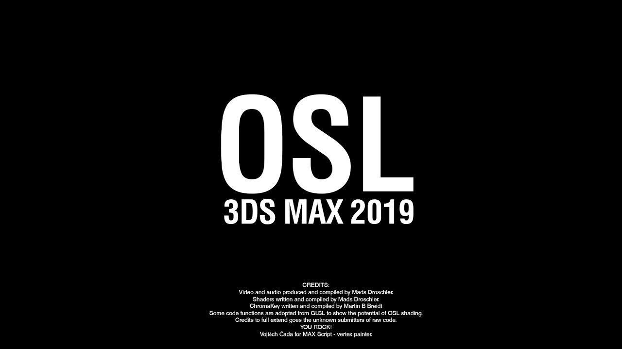 3ds Max 2019 Osl Shaders 3ds Max 3ds Max Tutorials Max