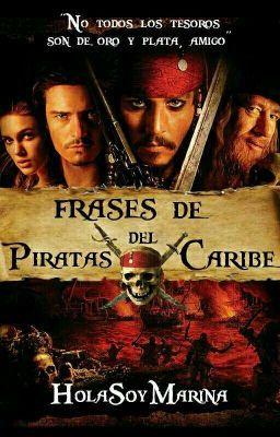 Frases De Piratas Del Caribe Piratas Del Caribe Mejores Peliculas De Accion Capitán Jack Sparrow