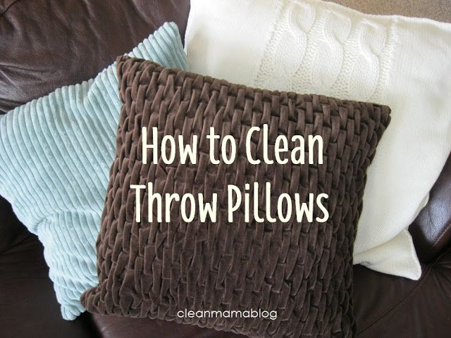 How To Actually Clean Those Throw Pillows Mama