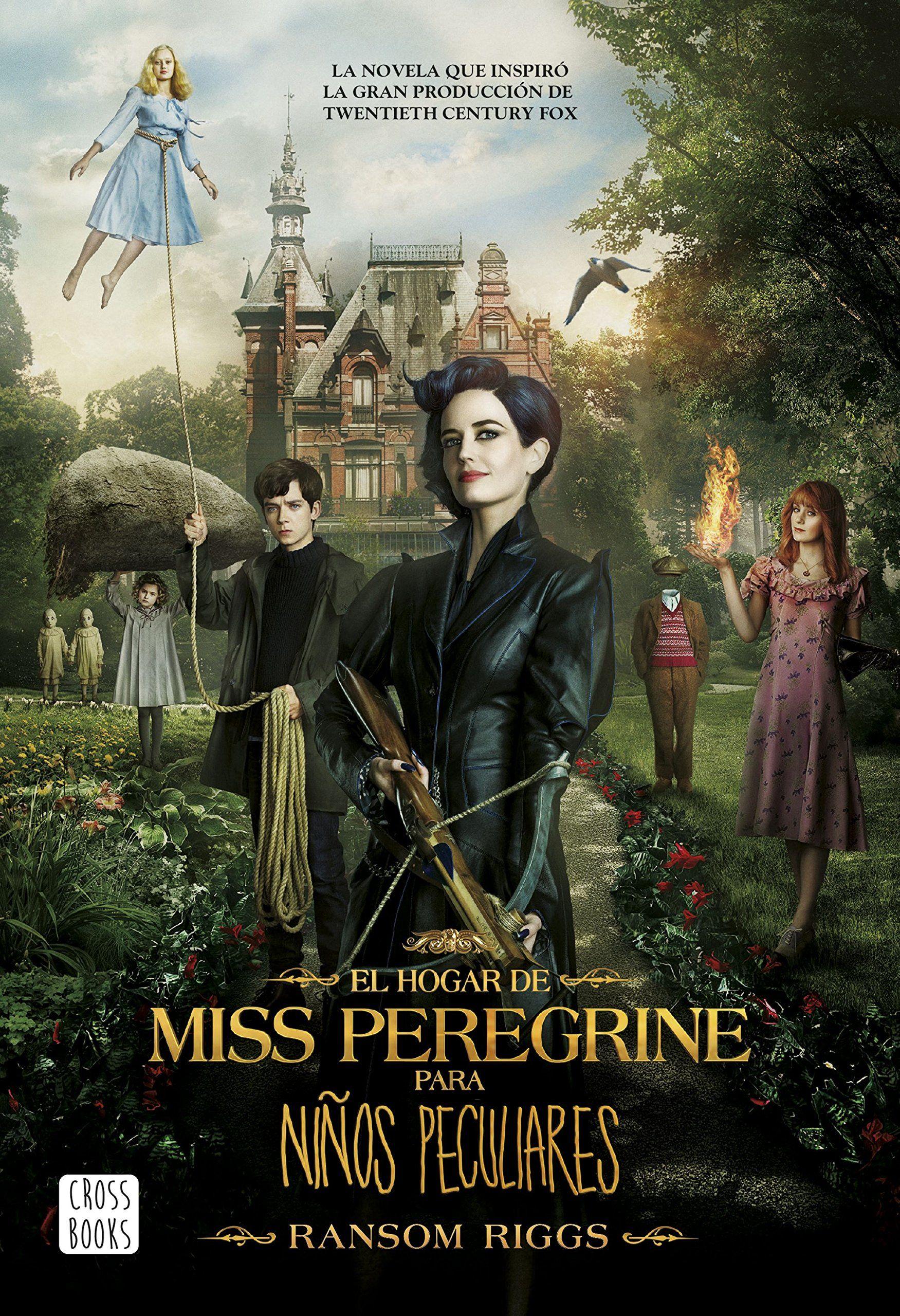 Ransom Riggs Miss Peregrine Ninos Peculiares Peliculas Fantasia