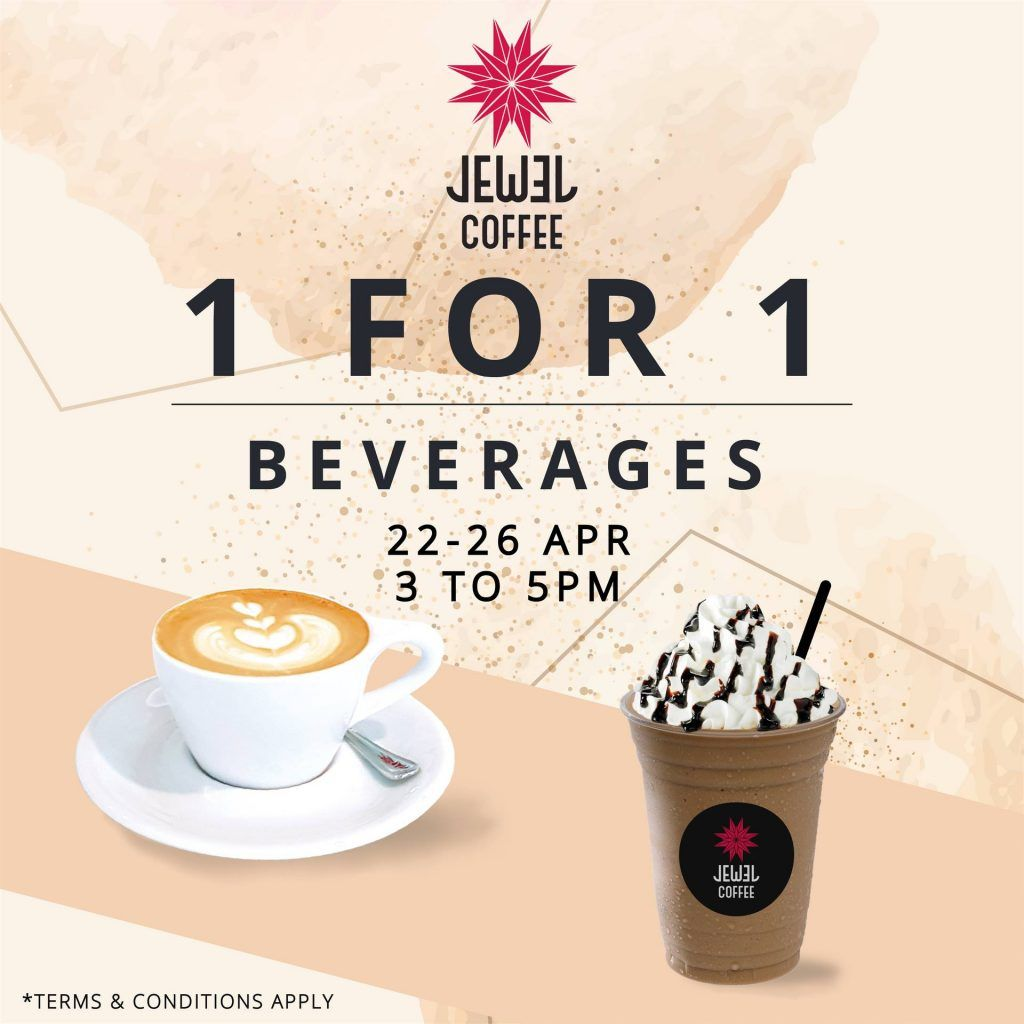 Jewel Coffee Singapore Week Long 1 For 1 Promotion 22 26 Apr 2019 Coffee Terms Promotion Coffee
