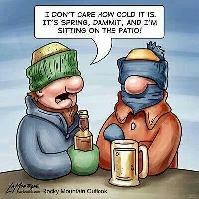 Funny To Us Northern People Still Waiting For Warm Weather Spring Funny Funny Pictures Winter Humor