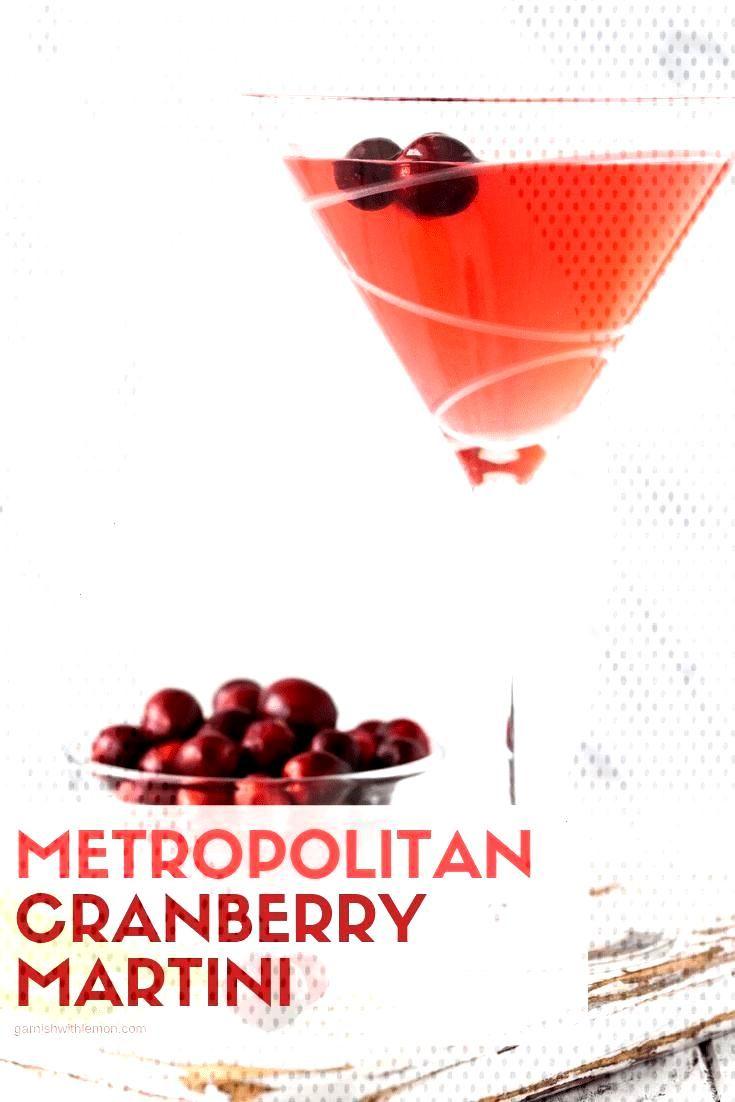 Metropolitan Cranberry Martini Recipe - Garnish with Lemon#cranberry