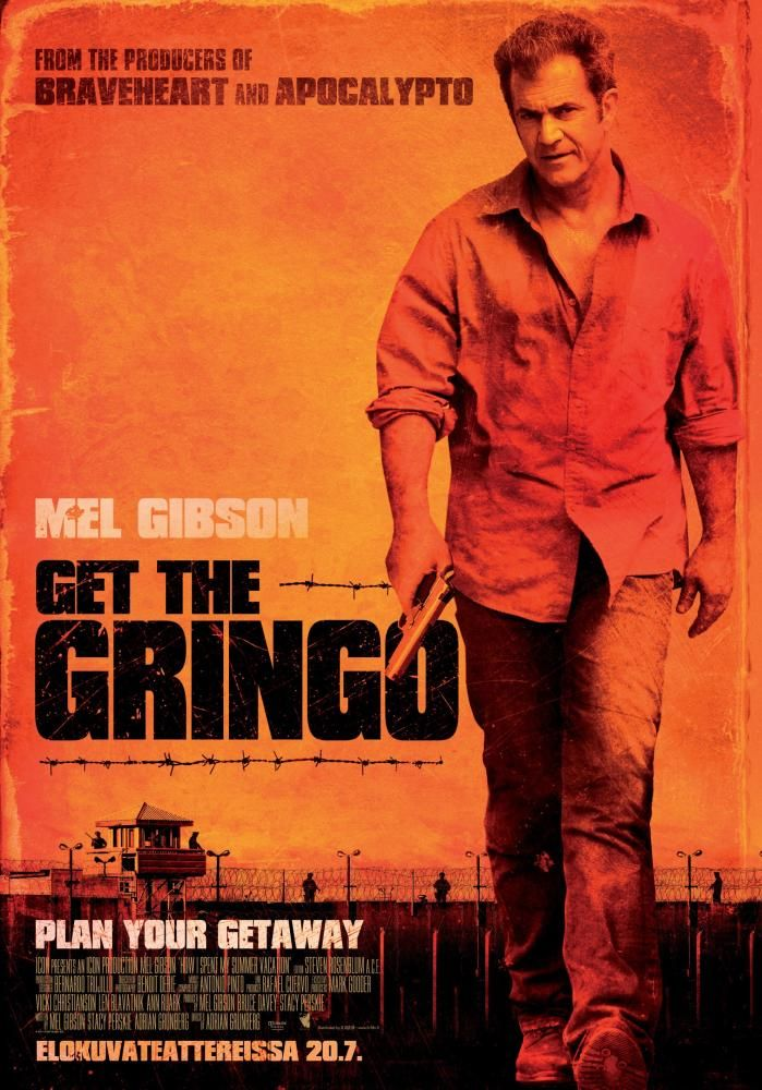 20th Century Fox Movie Posters GET THE GRINGO, (aka HOW
