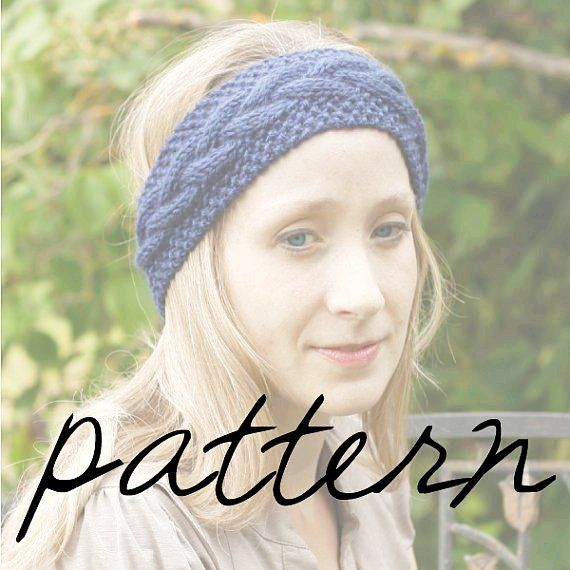 PATTERN - Cable Knit Headband Ear Warmer - PDF Pattern | Kape sal ...
