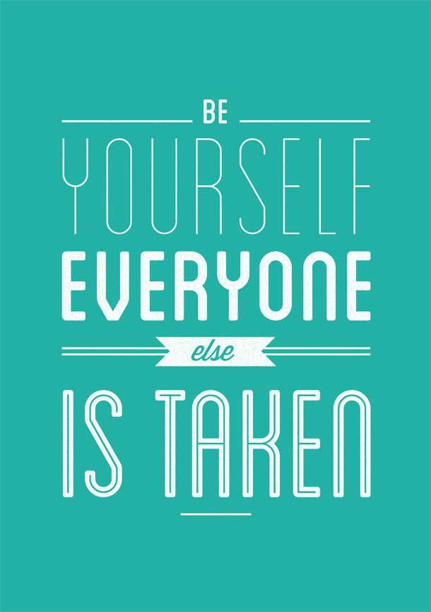 Be Yourself Everyone Else Is Taken Oscar Wilde Quote Talk The Talk