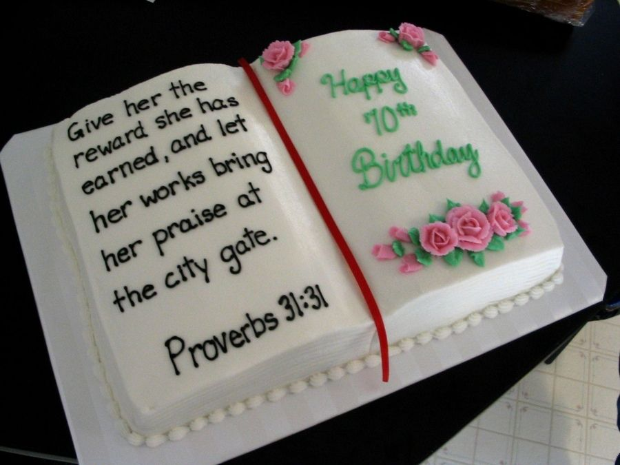 11x15 Book Cake For 70th Birthday Proverbs 3131 All Done In
