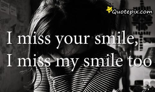 I Miss Your Smile I Miss Your Smile This Is Us Quotes Miss You