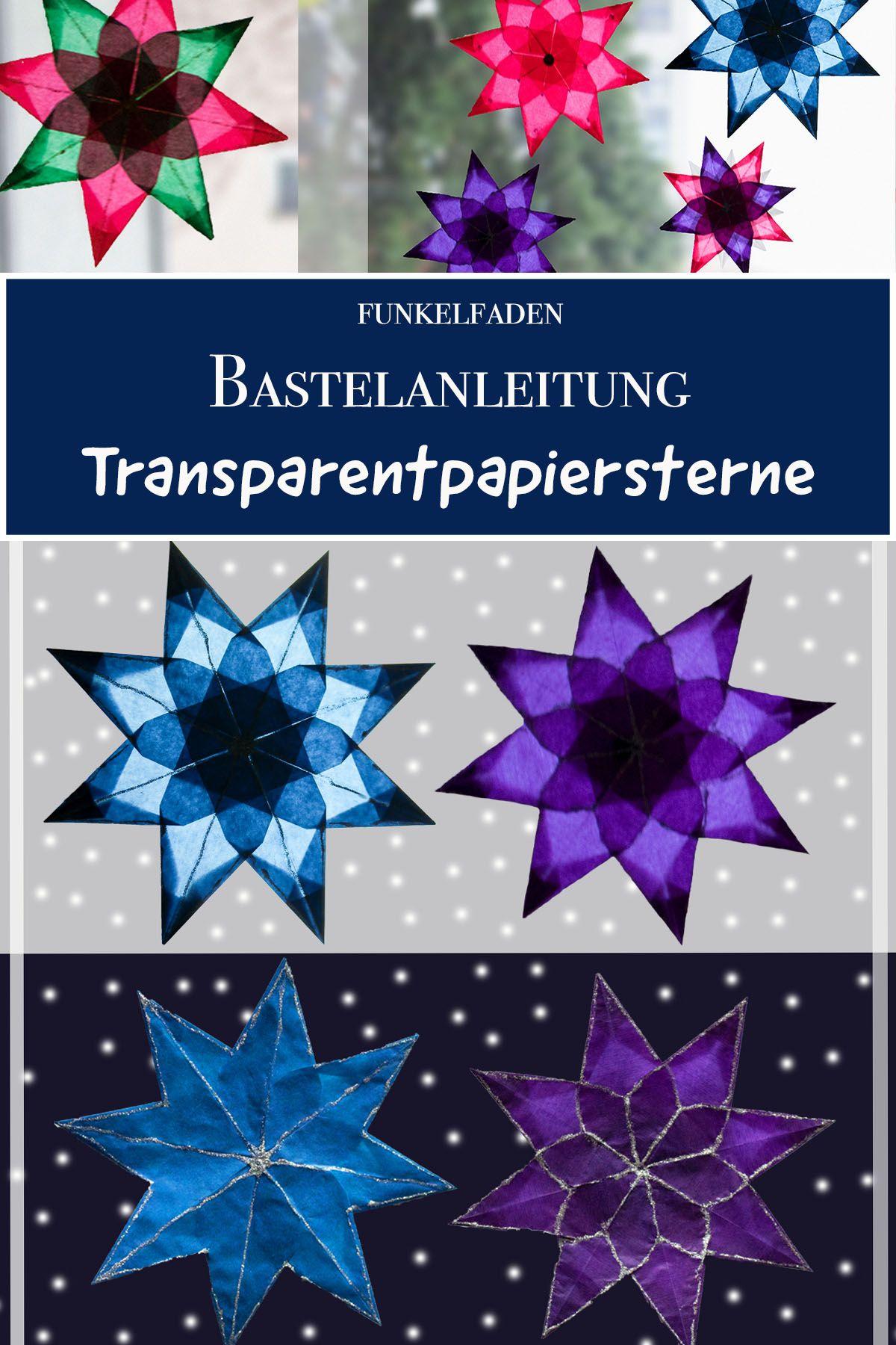 Anleitung - Sterne aus Transparentpapier basteln mit Kindern