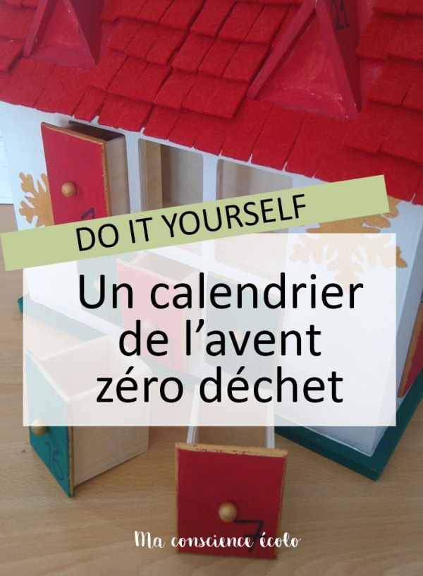 Un calendrier de l 39 avent z ro d chet pour no l zero d chet z ro et calendrier de - Comment creer un calendrier de l avent ...
