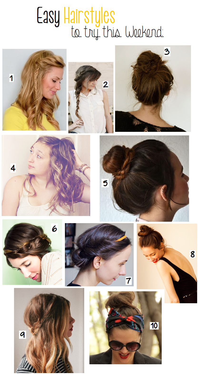 10 Things Friday- Hairstyles to Try This Weekend.