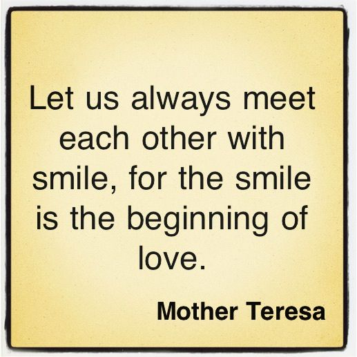 Smile ~ Mother Teresa | Motivation & Inspiration ...