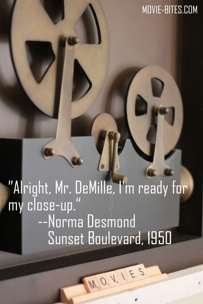 Oscar Movie Quotes Sunset Boulevard Movie Bites When