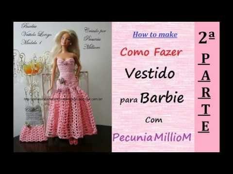 Barbie Crochê Miniaturas Artesanato E Coisas Mais Diy Vídeo Como