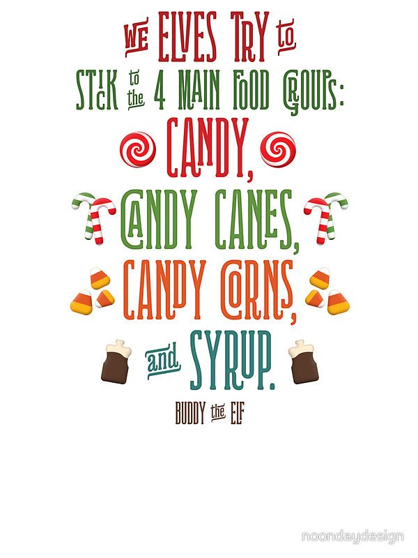 Buddy The Elf The Four Main Food Groups' Sticker By Noondaydesign Best Elf Quotes