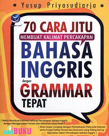 70 Cara Jitu Membuat Kalimat Percakapan Bahasa Inggris Dengan Grammar Tepat Inggris Bahasa Bahasa Inggris