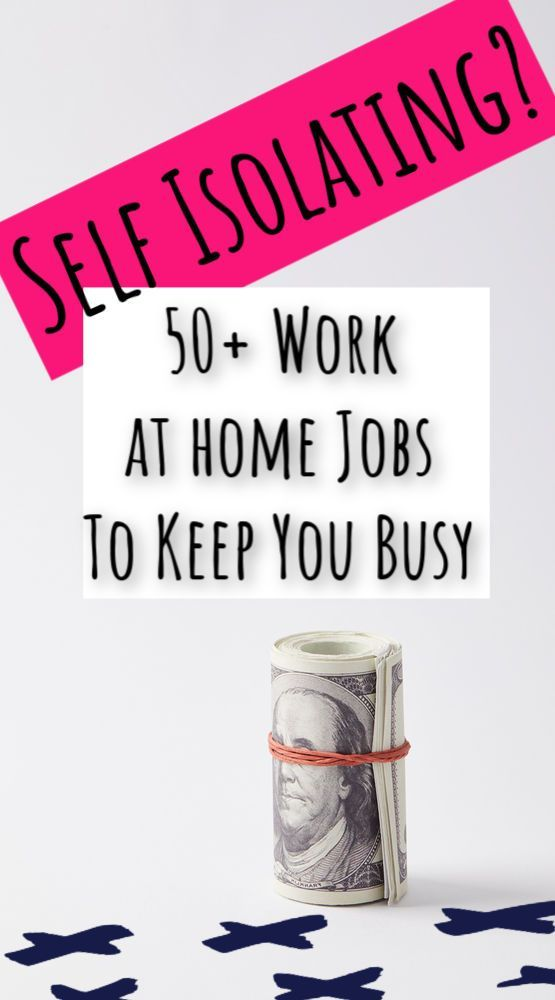 Photo of Self Isolating? Work at Home Jobs to Keep You Busy work from home