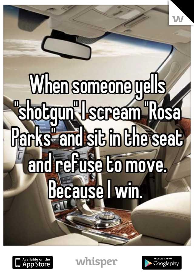 When someone yells