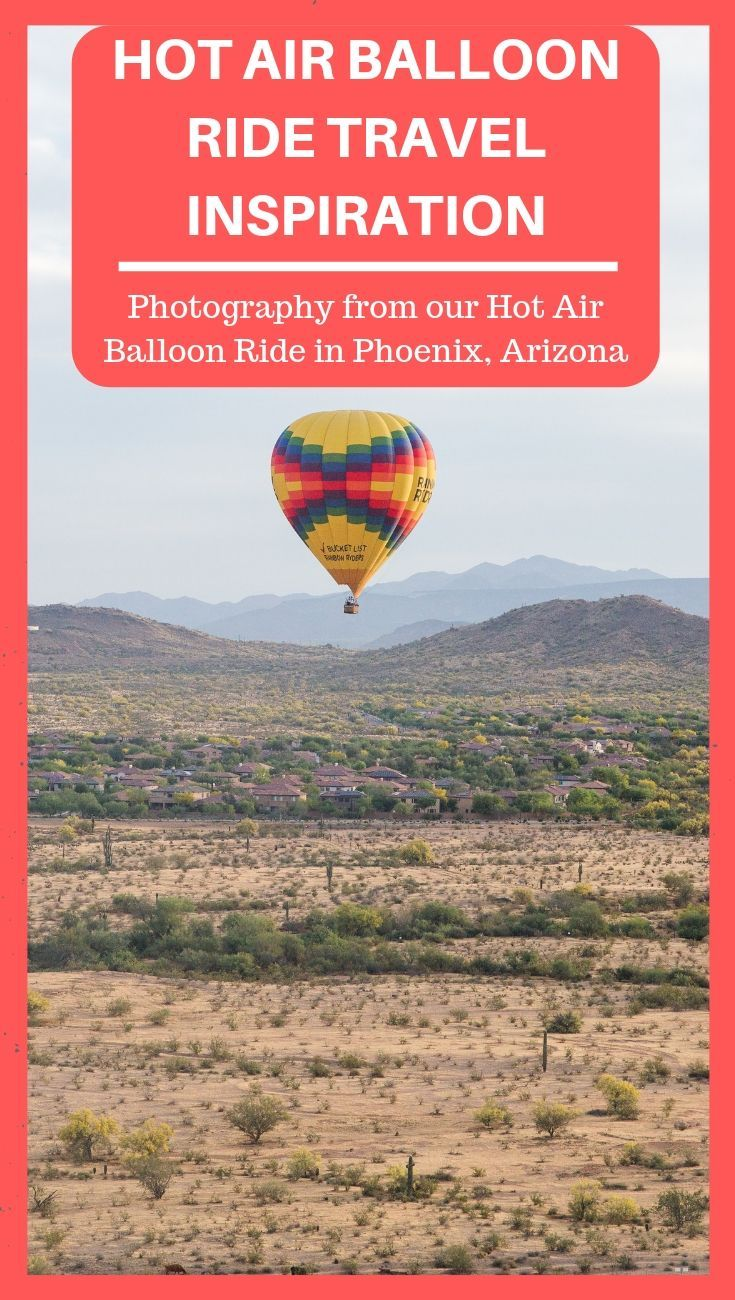 Hot Air Balloon Ride Photography from Our Trip to Phoenix