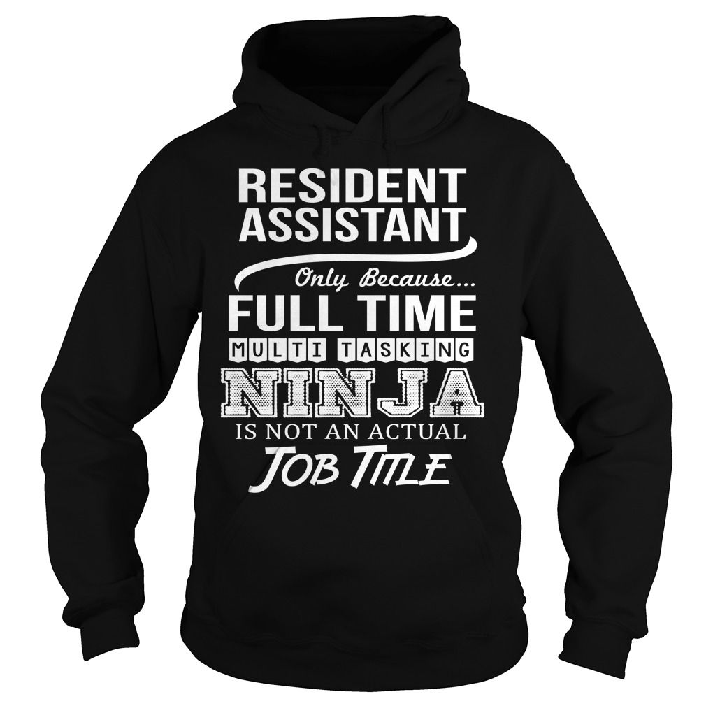 Awesome Tee For Resident Assistant T-Shirts, Hoodies. VIEW DETAIL ==► https://www.sunfrog.com/LifeStyle/Awesome-Tee-For-Resident-Assistant-95178541-Black-Hoodie.html?id=41382