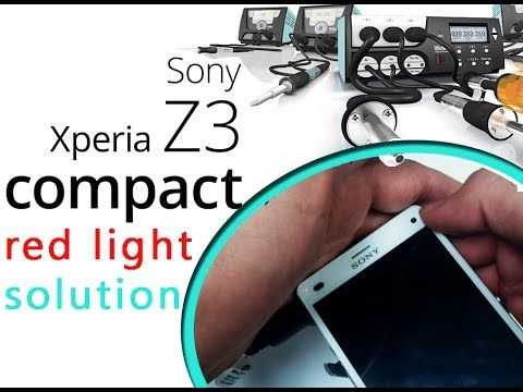 Fix Sony Xperia Z3 Compact Won't Turn on - Red Light