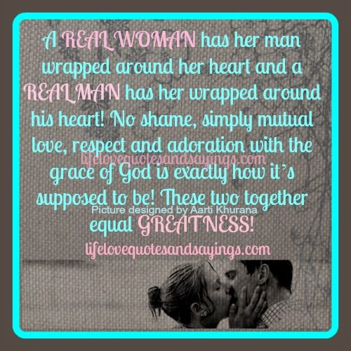 Caring For Others Quotes | real woman has her man wrapped ...