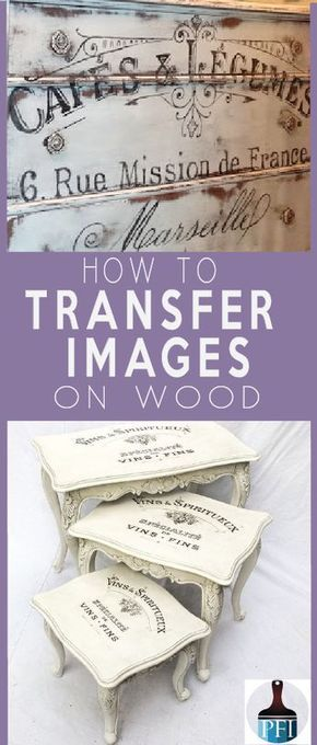 Photo of 5 Ways to Transfer Images on Wood and Glass – Painted Furniture Ideas