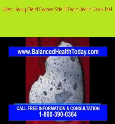 Heavy Metal Cleanse Side Effects Health Detox Diet Chelation
