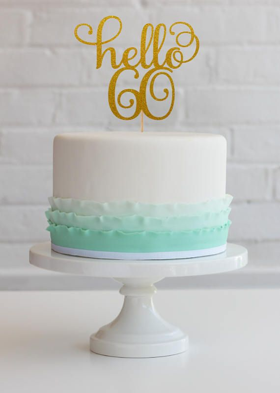 Hello 60 Cake Topper 60th Birthday Decorations Decor