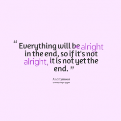 Everything Will Be Alright In The End 14241 Everything Will Be