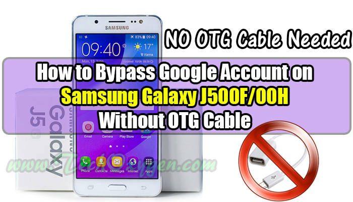 Samsung Galaxy J5 J500F - How to bypass Google account (SideSync