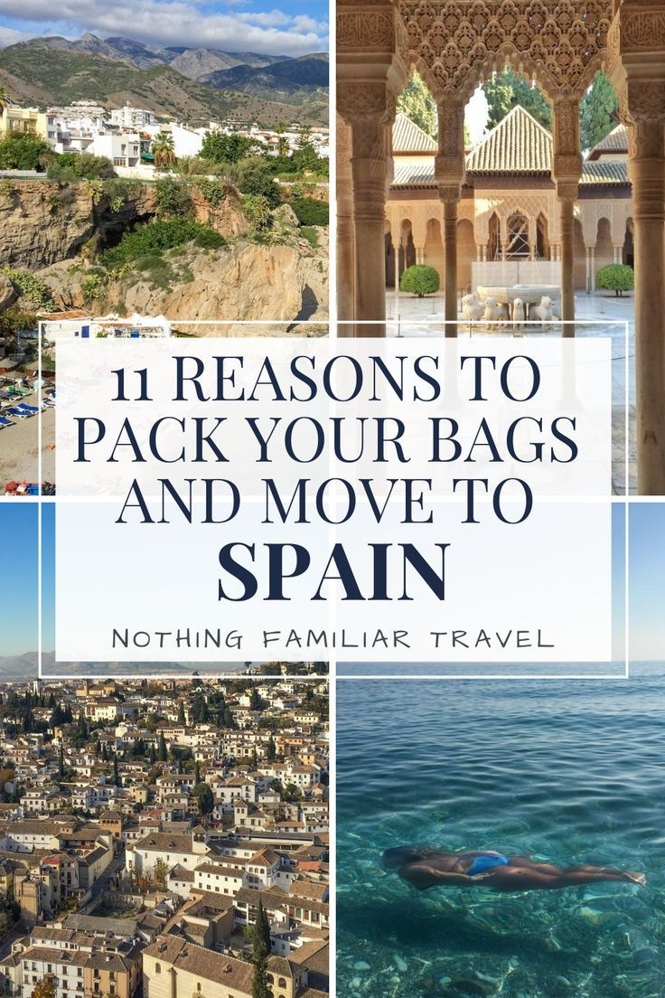 11 Reasons to Pack Your Bags and Move to Spain - N