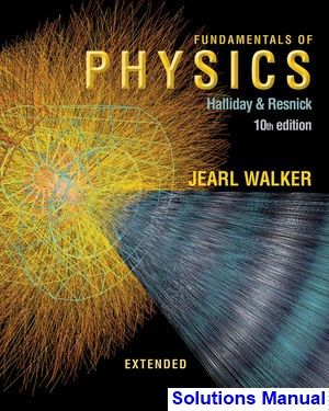 fundamentals-physics-extended-10th-edition-halliday-solutions-manual